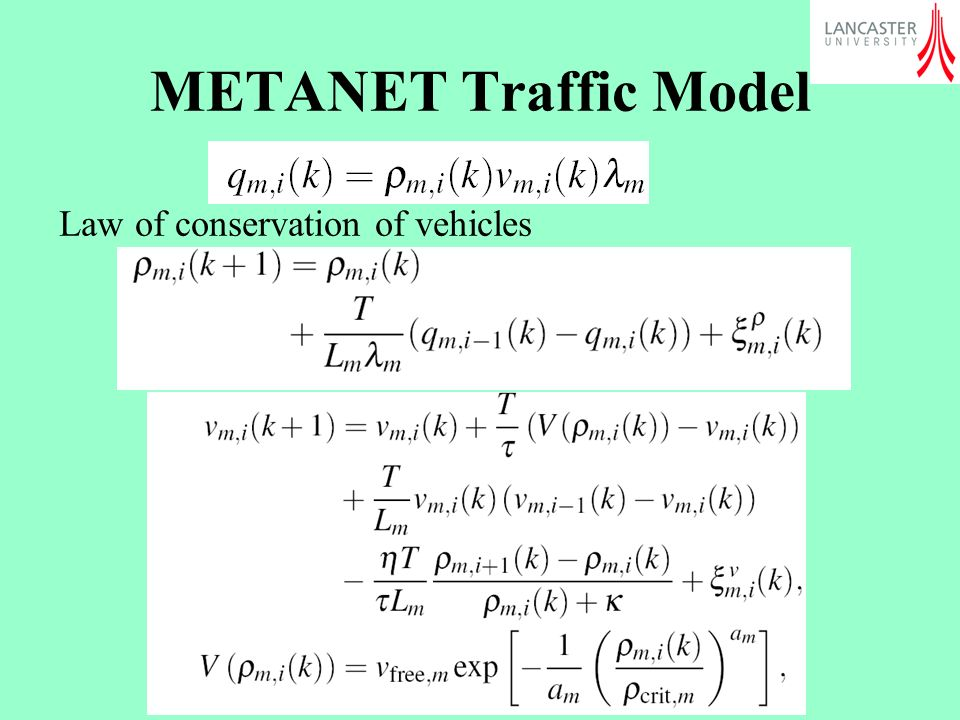 METANET Traffic Model Law of conservation of vehicles