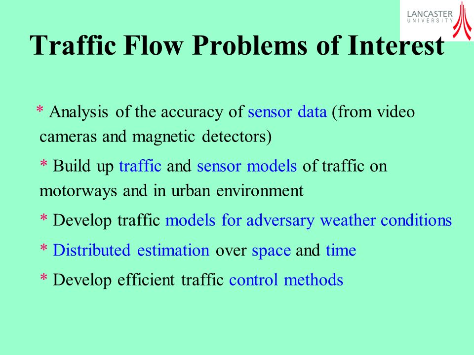 Traffic Flow Problems of Interest