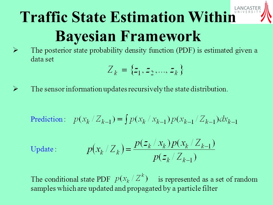 Traffic State Estimation Within Bayesian Framework