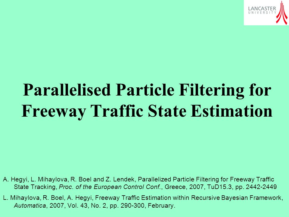 Parallelised Particle Filtering for Freeway Traffic State Estimation