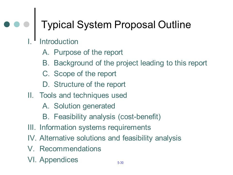 information system proposal System proposal is serves as a summary of the system analyst's work in the business system proposal is presented to the business owner to improve their business.
