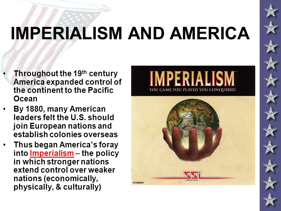 american expansionism differ from european imperialism Imperialism and colonialism in comparative perspective  is the tendency to equate colonialism with european expansion and european domination of overseas peoples and cultures thus, with rare and usually neglected exceptions, studies of imperialism, colonialism,  imperialism and colonialism in comparative perspective.