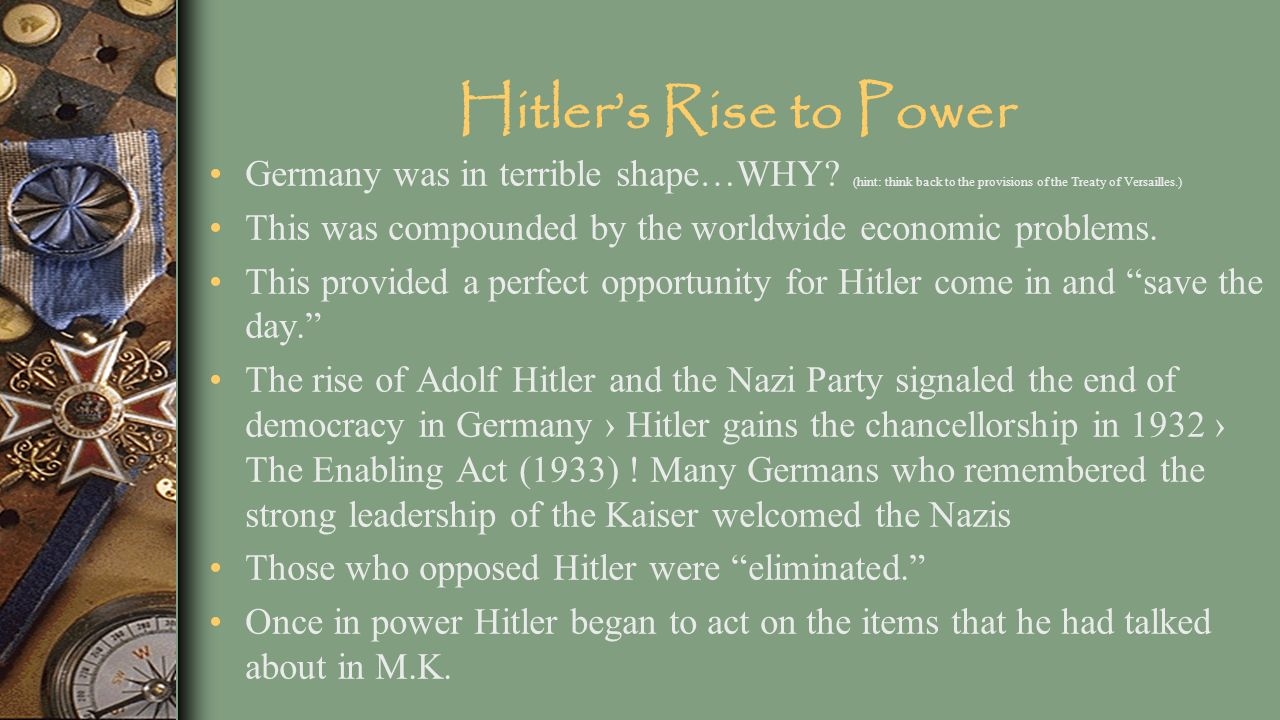 the hitlers rise to power and the treaty of versailles The treaty of versailles was the peace the treaty called for german disarmament and the german communists were also worried by hitler's rise to power.