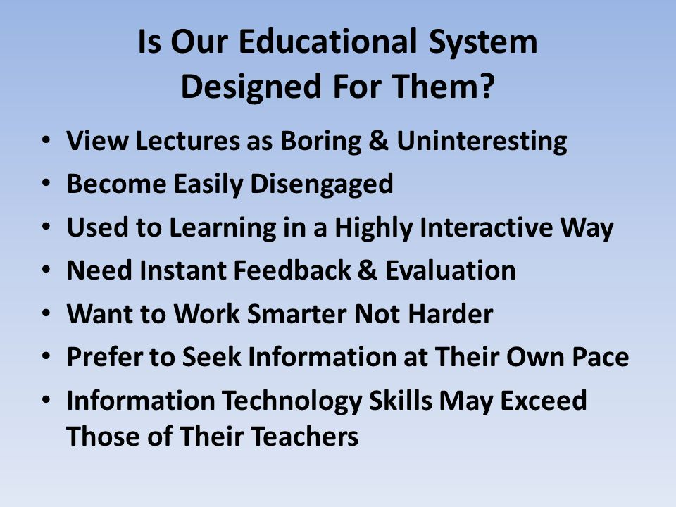 Is Our Educational System Designed For Them