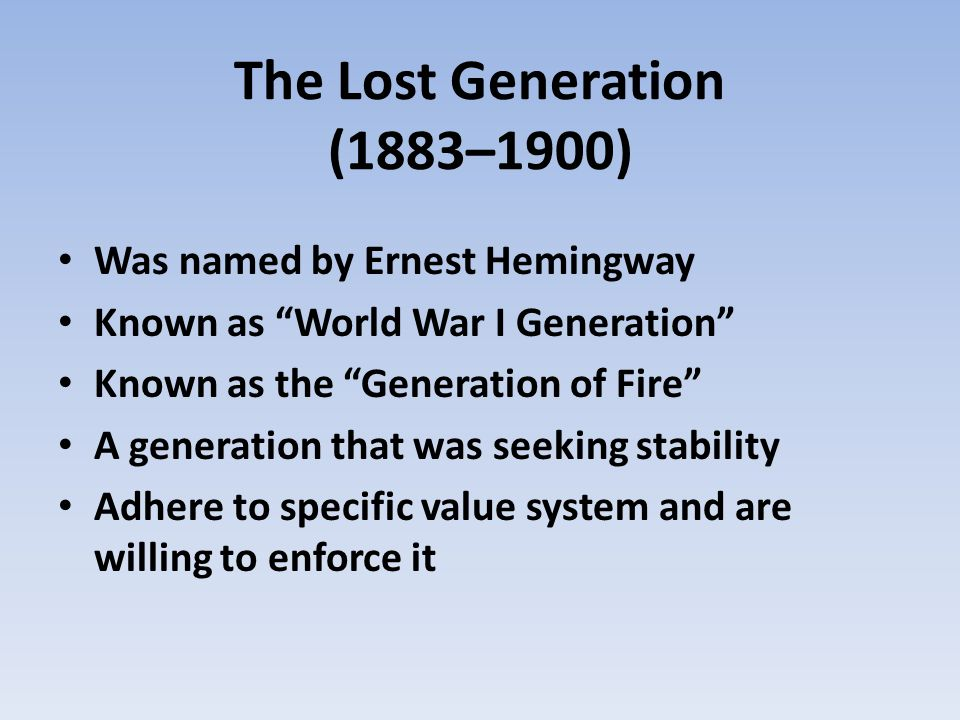 The Lost Generation (1883–1900)