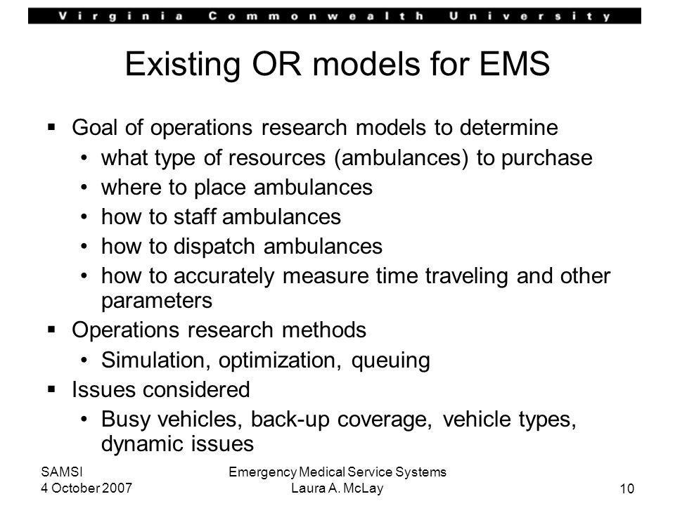 Existing OR models for EMS