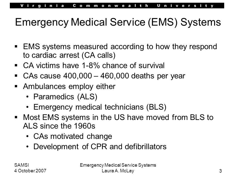 Emergency Medical Service (EMS) Systems