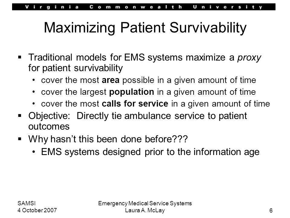 Maximizing Patient Survivability