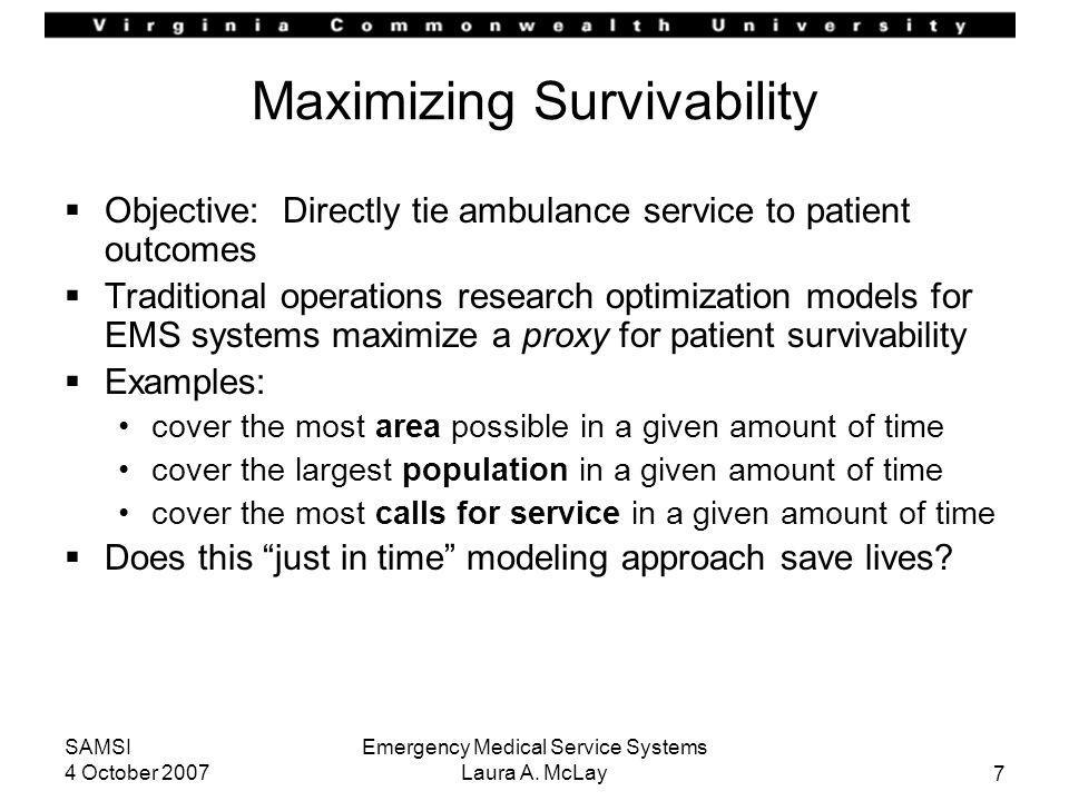 Maximizing Survivability
