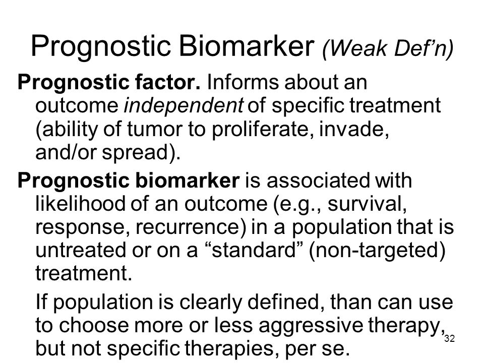Prognostic Biomarker (Weak Def'n)