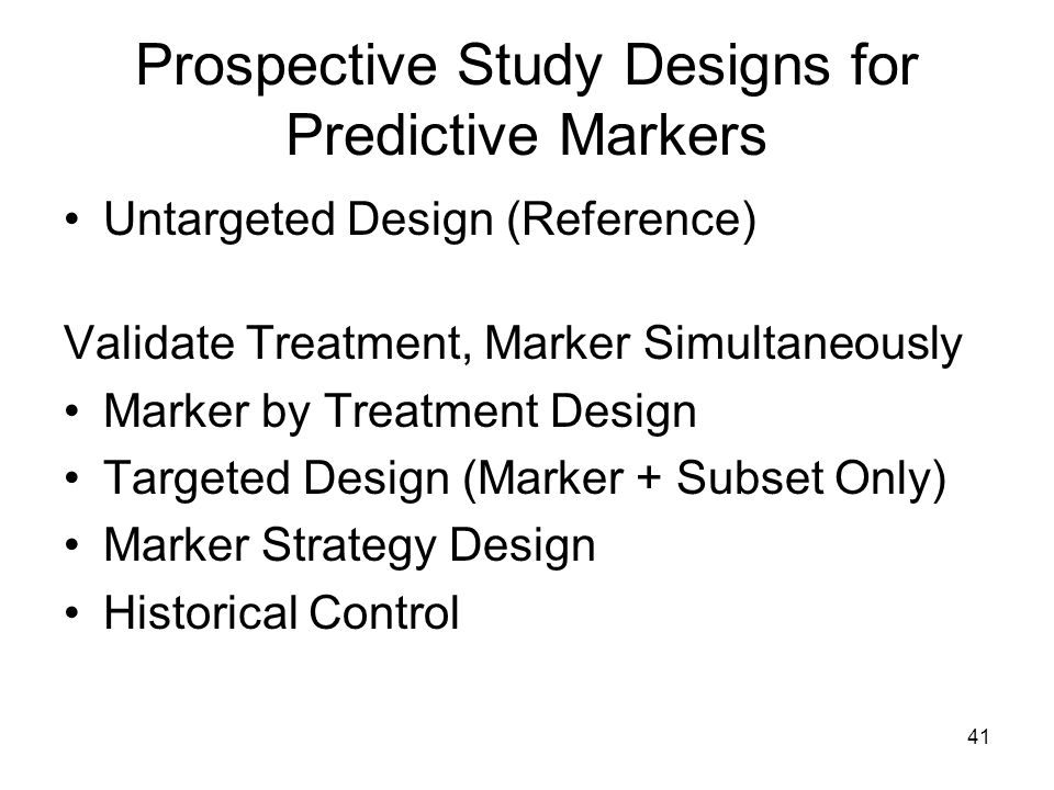 Prospective Study Designs for Predictive Markers