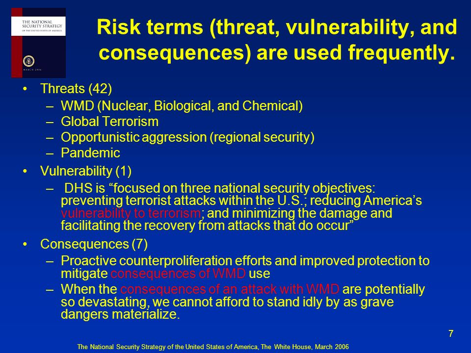Risk terms (threat, vulnerability, and consequences) are used frequently.