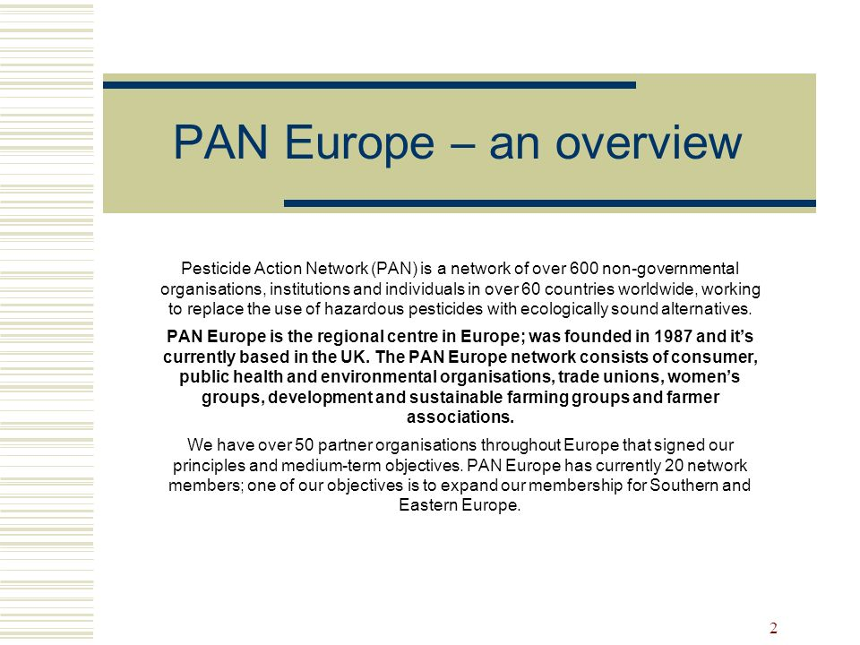 PAN Europe – an overview