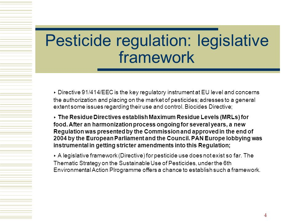 Pesticide regulation: legislative framework