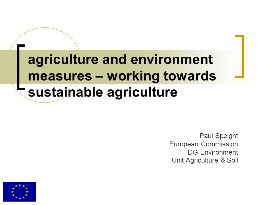 agriculture and environment measures – working towards sustainable agriculture