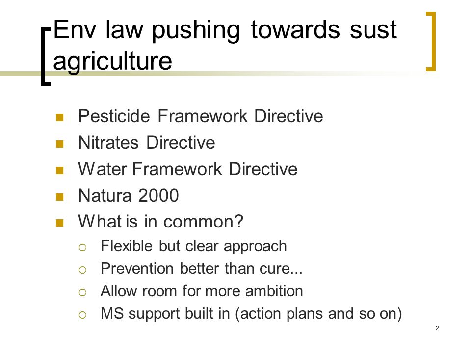 Env law pushing towards sust agriculture