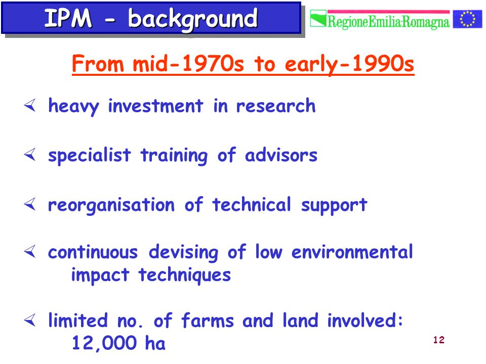 IPM - background From mid-1970s to early-1990s