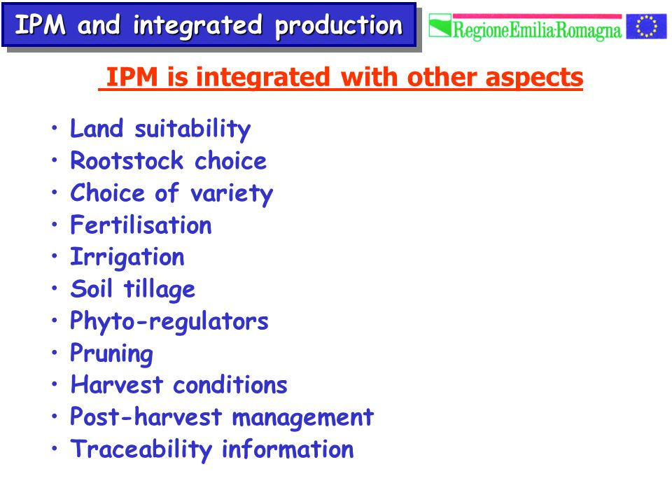 IPM and integrated production IPM is integrated with other aspects
