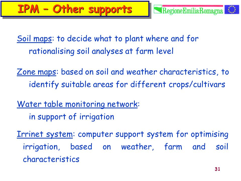 IPM – Other supports Soil maps: to decide what to plant where and for rationalising soil analyses at farm level.