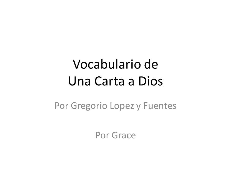 Vocabulario de Una Carta a Dios