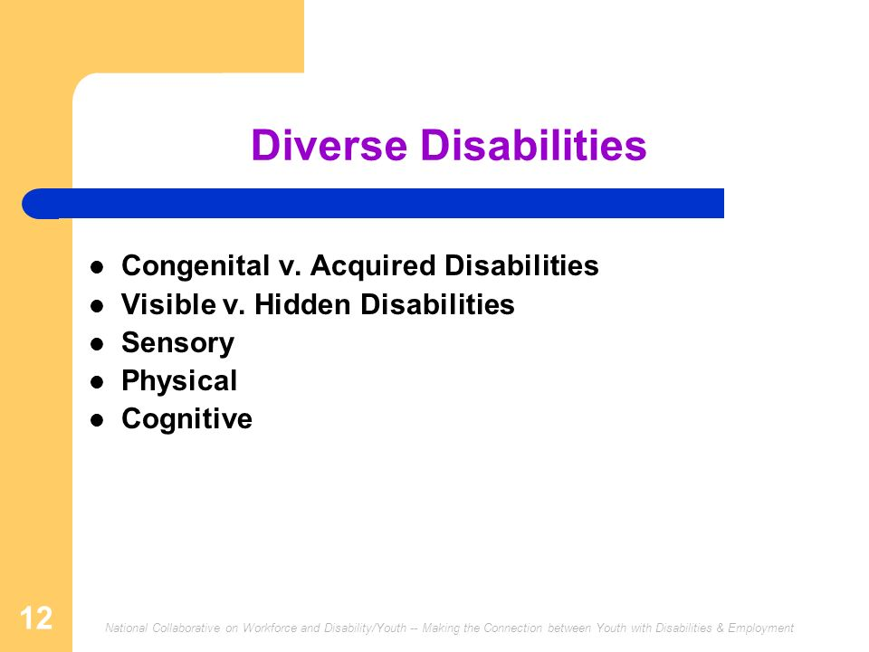 Diverse Disabilities Congenital v. Acquired Disabilities