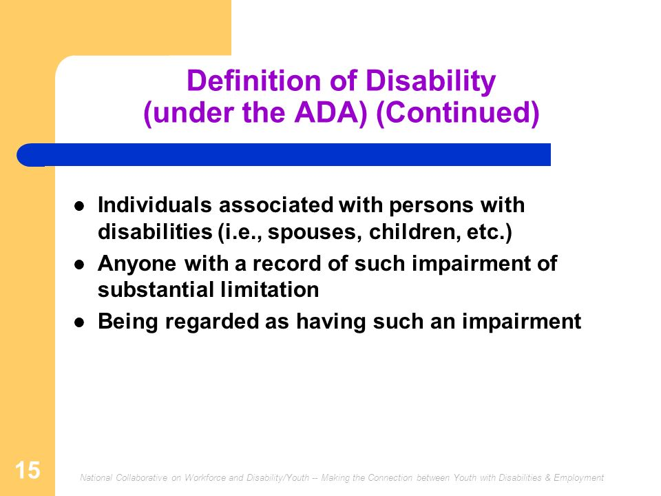 Definition of Disability (under the ADA) (Continued)