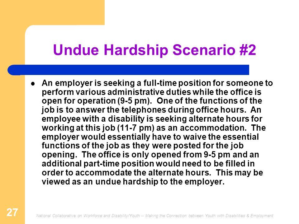 Undue Hardship Scenario #2