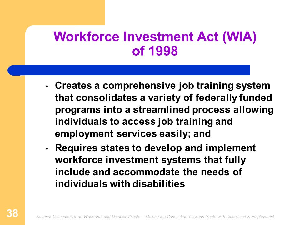 Workforce Investment Act (WIA) of 1998