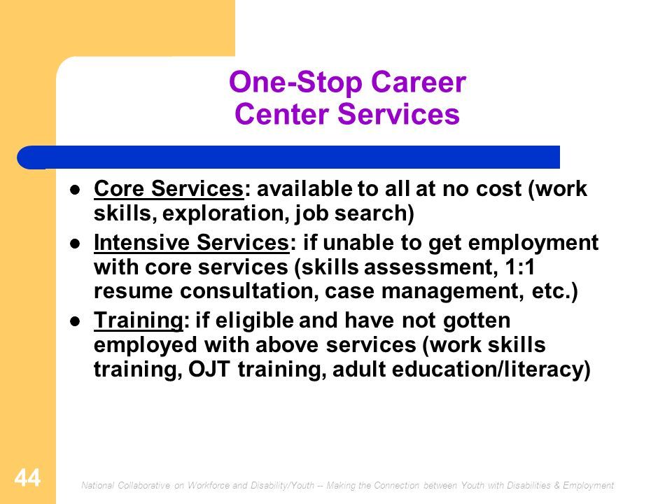 One-Stop Career Center Services