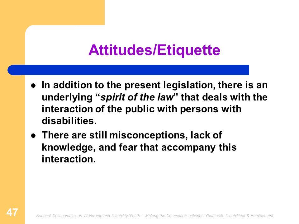 Attitudes/Etiquette