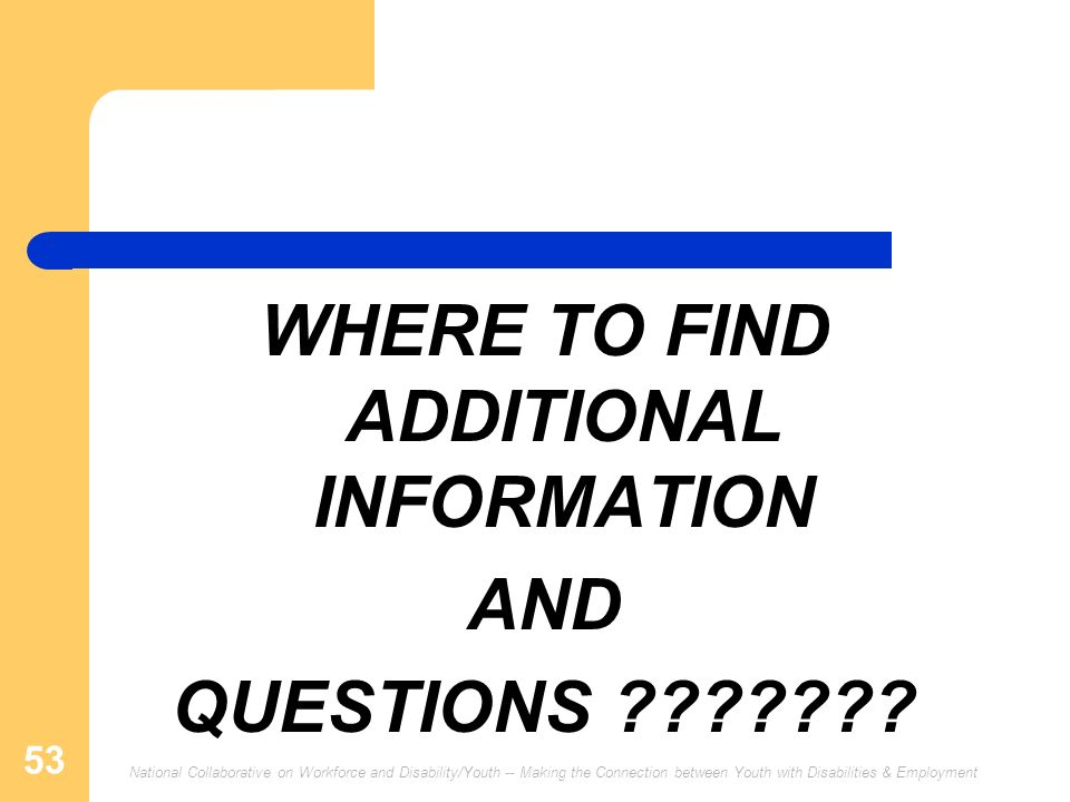 WHERE TO FIND ADDITIONAL INFORMATION