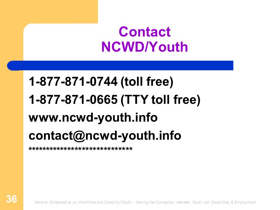 Contact NCWD/Youth (toll free)