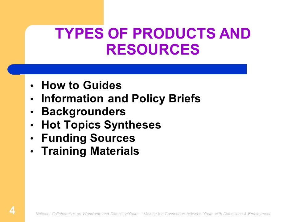 TYPES OF PRODUCTS AND RESOURCES