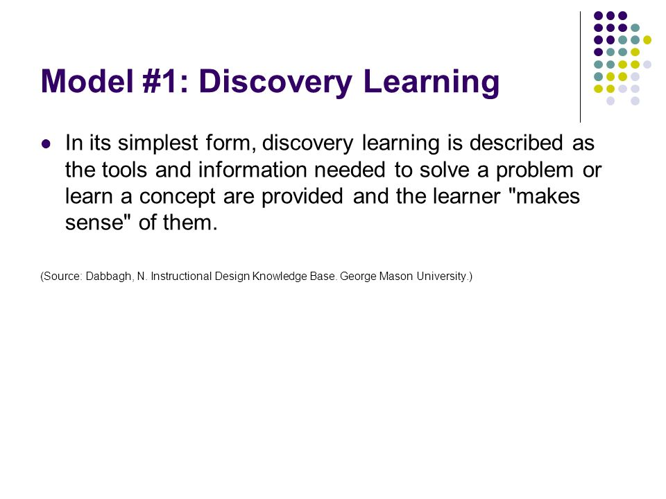 Model #1: Discovery Learning