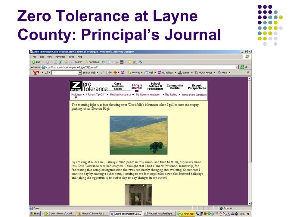 Zero Tolerance at Layne County: Principal's Journal