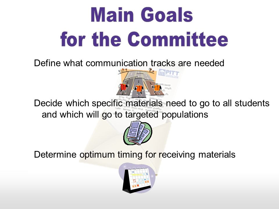 Main Goals for the Committee