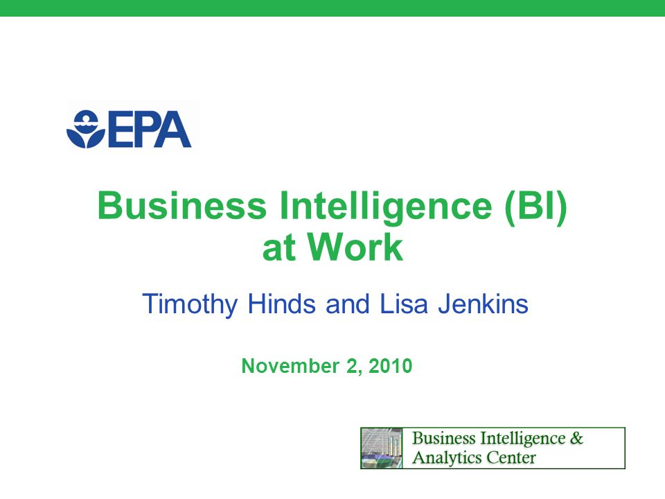 Business Intelligence (BI) at Work