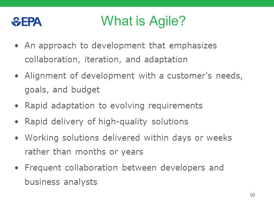 What is Agile An approach to development that emphasizes collaboration, iteration, and adaptation.