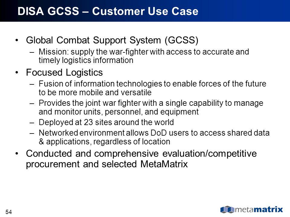 DISA GCSS – Customer Use Case