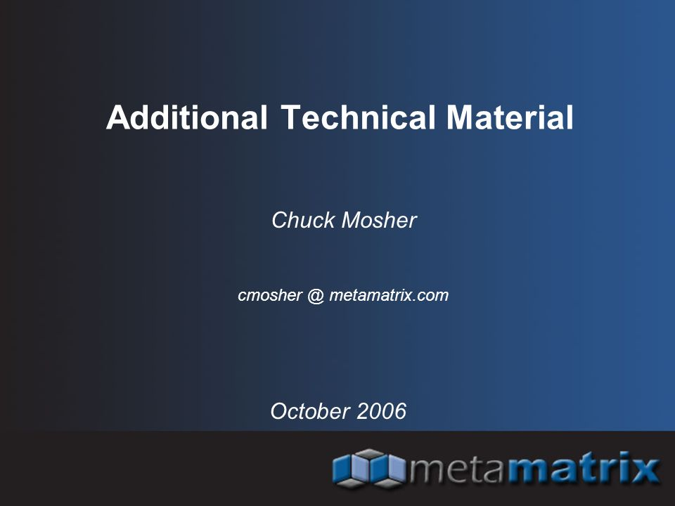 Additional Technical Material