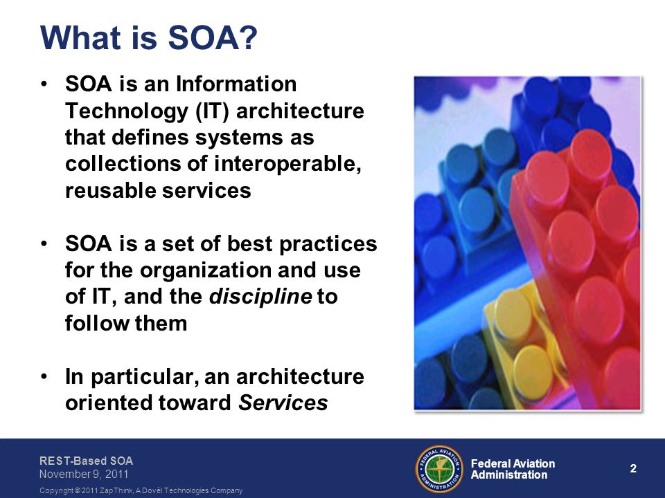 What is SOA SOA is an Information Technology (IT) architecture that defines systems as collections of interoperable, reusable services.