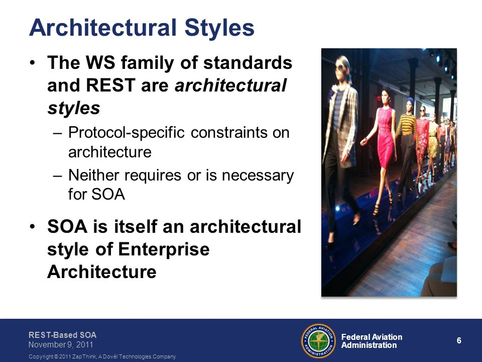 Architectural Styles The WS family of standards and REST are architectural styles. Protocol-specific constraints on architecture.