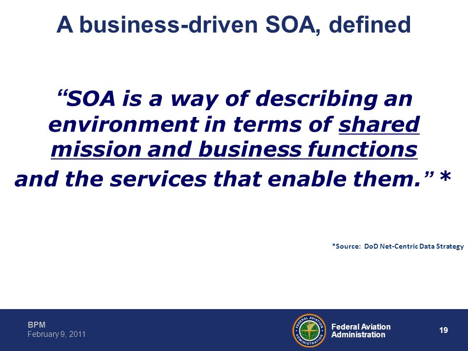 A business-driven SOA, defined and the services that enable them. *
