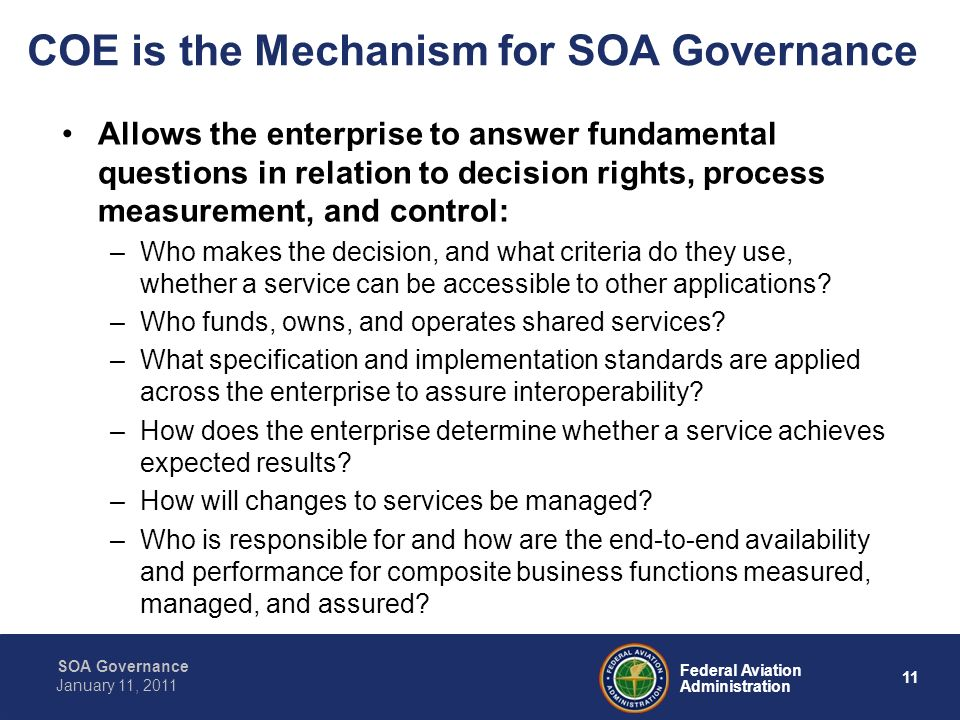 COE is the Mechanism for SOA Governance