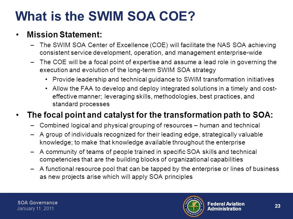 What is the SWIM SOA COE Mission Statement: