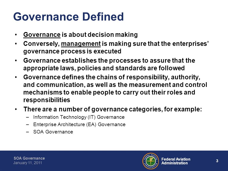 Governance Defined Governance is about decision making