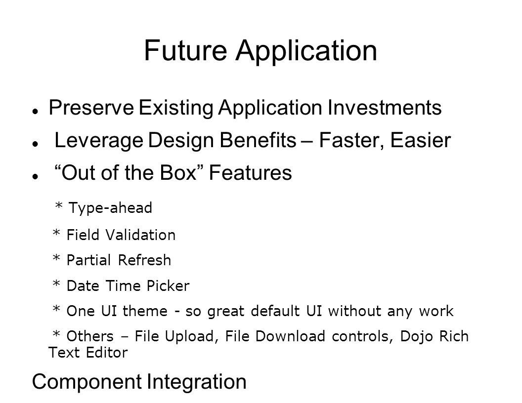 Future Application Preserve Existing Application Investments
