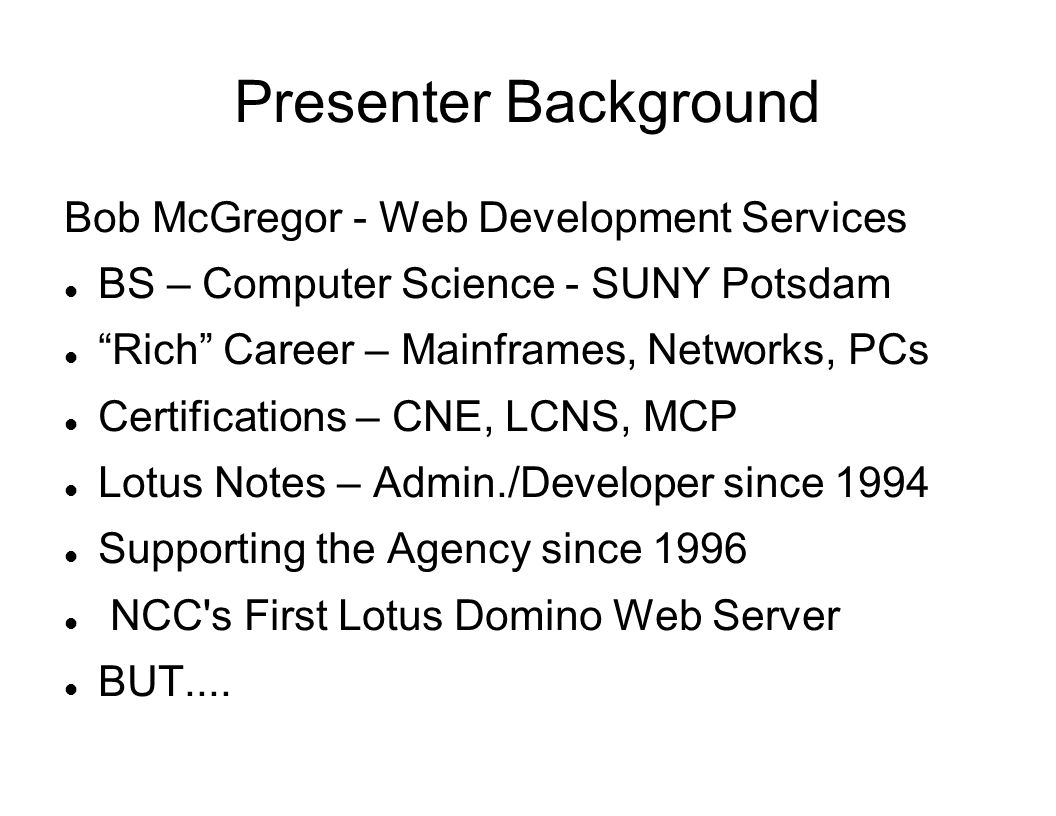 Presenter Background Bob McGregor - Web Development Services