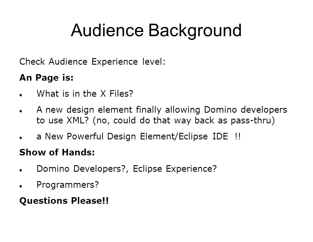 Audience Background Check Audience Experience level: An Page is: