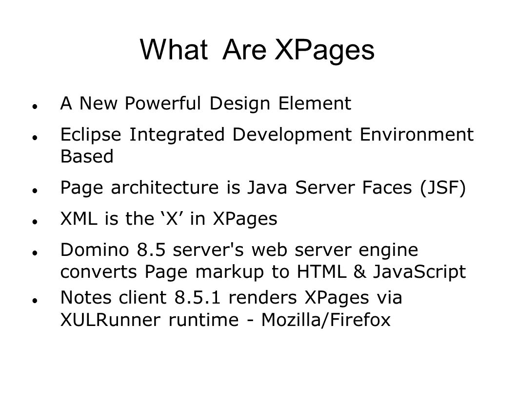 What Are XPages A New Powerful Design Element